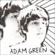 Green,Adam :Adam Green