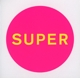 Pet Shop Boys :Super