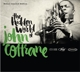 Coltrane,John :Hidden World Of John Coltrane