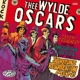Thee Wylde Oscars :Tales Of Treachery And The Nefarious Deeds Of...