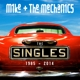 Mike+The Mechanics :The Singles 1985-2014
