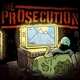Prosecution,The :At The Edge Of The End