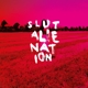 Slut :Alienation (Special Edition)