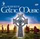 Various :The Very Best Of Celtic Music