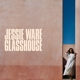 Ware,Jessie :Glasshouse (2LP)