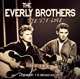 Everly Brothers,The :Bye Bye Love/Radio Broadcast