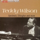 Wilson,Teddy :Gershwin,Ellington And More