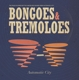 Automatic City :Bongoes & Tremoloes (Vinyl+CD,limitiert)