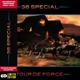 38 Special :Tour De Force-Collector Edition