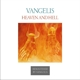 Vangelis :Heaven And Hell (Remastered Edition)
