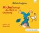 Lindgren,Astrid :Michel bringt die Welt in Ordnung