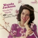 Jackson,Wanda :Wonderful Wanda+Lovin' Country Style+6