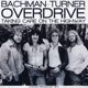 Bachman-Turner Overdrive :Taking Care On The Highway