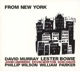 Bowie,Lester/Murray,David/Parker,William :New York Box Vol.1