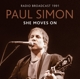 Simon,Paul :She Moves On/Radio Broadcast 1991