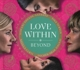 Turner,Tina/Curti,Regula/+ :Love Within Beyond (Re-Release)