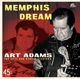 Adams,Art :Memphis Dream