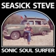 Seasick Steve :Sonic Soul Surfer (Jewel Box)