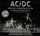 AC/DC :Hell Aint A Bad Place To Be (In Memory Of Bon Scot