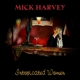 Harvey,Mick :Intoxicated Women
