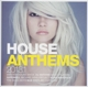 Various :House Anthems 2013.1