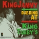 King Jammy :Dubbing At King Tubby's