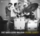 Baker,Chet & Mulligan,Gerry :Chet Baker-Gerry Mulligan: Original Quartet