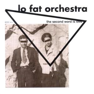 Lo Fat Orchestra