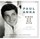 Anka,Paul :Sings His Big Hits And Other All-Time Favorites