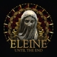 Eleine :Until The End (Ltd.Coloured LP)