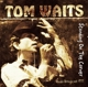 Waits,Tom :Standing On The Corner/Radio Broadcast