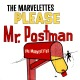 Marvelettes,The :Please,Mr.Postman