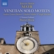 Brown/Schäfer/Mischok/Hauk/I Virtuosi Italiani :Venezianische Solomotetten