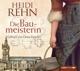 Rehn,Heidi :Die Liebe Der Baumeisterin