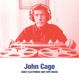 Cage,John :Early Electronic & Tape Music