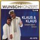 Klaus & Klaus :Wunschkonzert,Einer geht noch