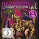 Nazareth :Hair Of The Dog Live.DVD+CD