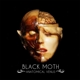 Black Moth :Anatomical Venus