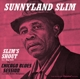 Sunnyland Slim :Slim's Shout+Chicago Blues Session