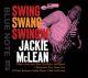 McLean,Jackie :Swing,Swang,Swingin'
