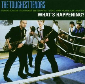 Toughest Tenors,The