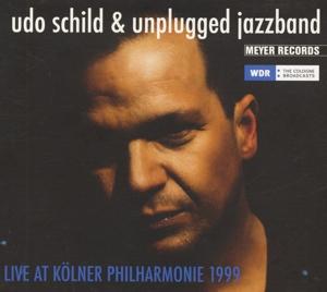 Schild,Udo/Unplugged Jazzband