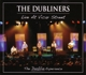 Dubliners,The :Live At Vicar Street