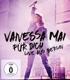 Mai,Vanessa :Für dich-Live aus Berlin