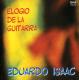 Isaac,Eduardo :Elogio de la guitarra
