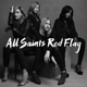 All Saints :Red Flag
