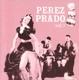 Prado,Perez :Vol.1
