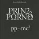 Prinz Porno :PP = MC2