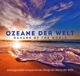 Kings Of Nature :Ozeane der Welt/Oceans of the world