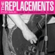 Replacements,The :For Sale: Live At Maxwell's 1986